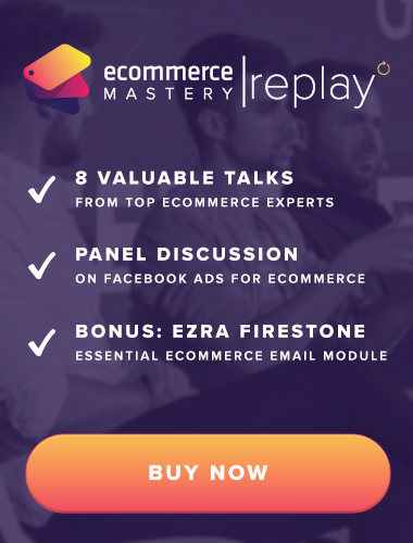 Ecommerce Mastery Live - Replay